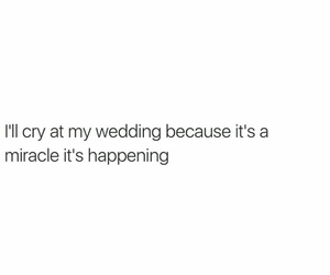 wedding, quotes, and cry image