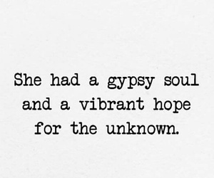 life, quotes, and gypsy soul image