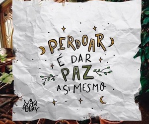 papel, perdoar, and frases image