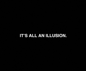 illusion, quotes, and text image