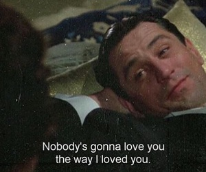 quotes, robert de niro, and love image