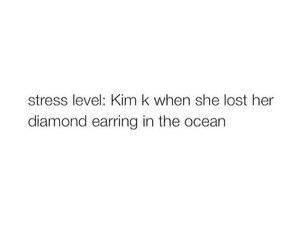 quotes, funny, and kim kardashian image