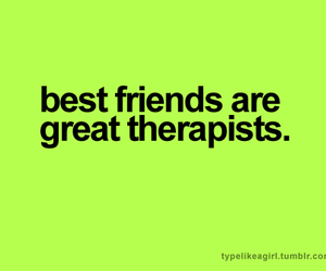 best friends, therapist, and friends image