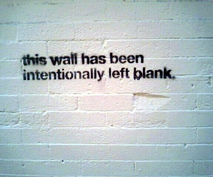 wall, blank, and quote image