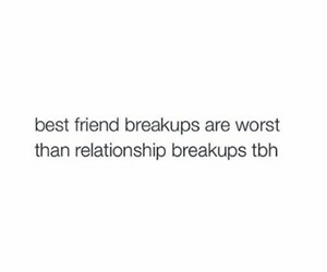 break up and best friend image