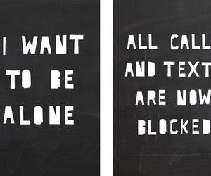 alone, black and white, and text image