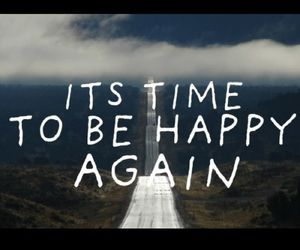 happy, quote, and again image
