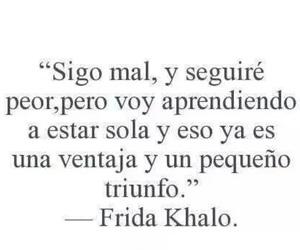 Frida Khalo, frases, and triunfo image