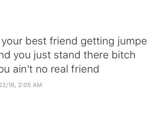quotes, bestfriends, and real shit image