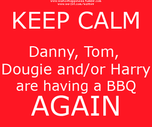 bbq, keep calm, and danny jones image