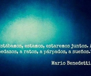 love, quote, and mario benedetti image