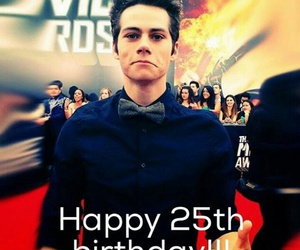 25 years, happy birthday, and dylan o'brien image