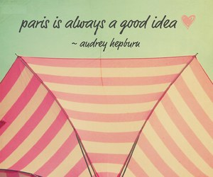 paris, audrey hepburn, and quote image
