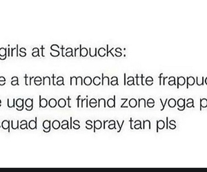starbucks, spray tan, and funny and true image