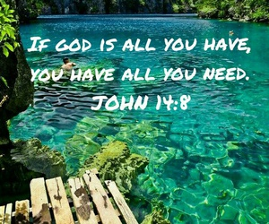 god, quotes, and john 14:8 image