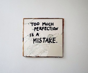 perfection, mistakes, and quotes image