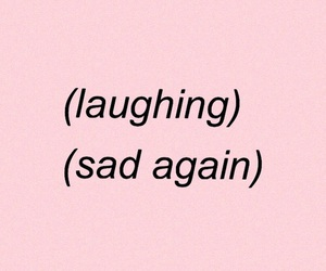 sad, laugh, and pink image