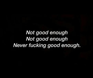 Im just not good enough