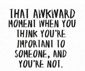quotes, sad, and awkward image