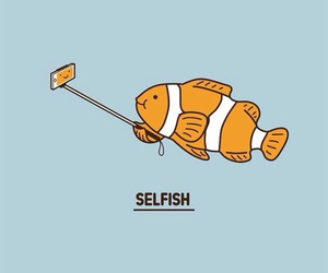 fish, selfish, and selfie image
