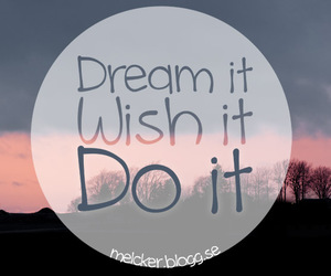 Dream, wish, and text image