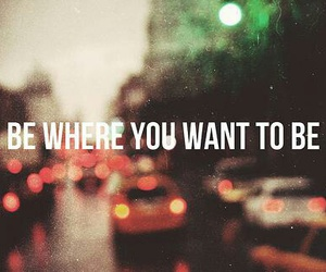 travel, to be, and want image