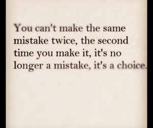 mistake, quotes, and choice image
