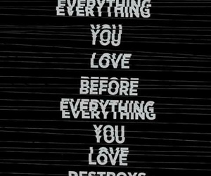 destroy, quote, and love image