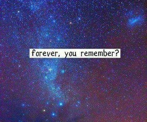 forever, quote, and remember image