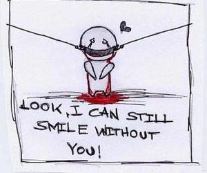 smile, sad, and without you image