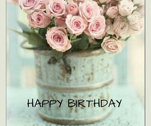 happy birthday, pink, and roses image