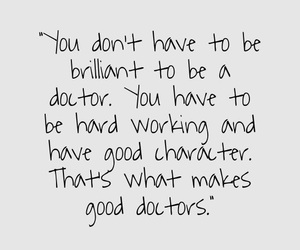 quotes, doctor, and life image