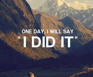 quotes, motivation, and mountains image