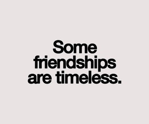 quote, friendship, and timeless image