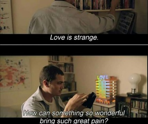 love, quote, and strange image