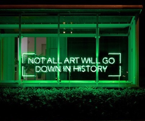 green, neon, and quotes image