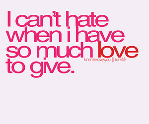 text, hate, and love image
