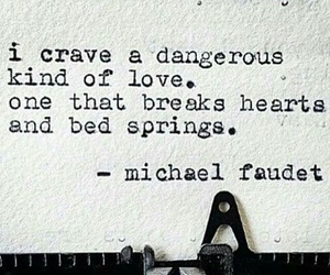 crave, dangerous, and quote image