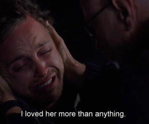 love, breaking bad, and sad image