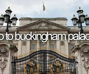 Buckingham palace, london, and bucketlist image
