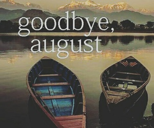 August, goodbye, and summer image