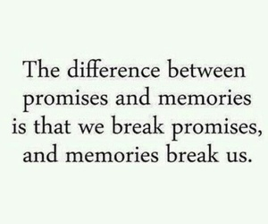memories, promise, and break image