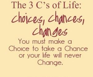 chance, change, and life image