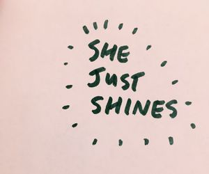 quotes, shine, and pink image
