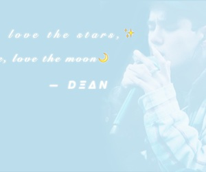 dean, edit, and Lyrics image