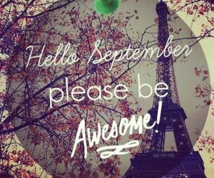 September, awesome, and hello image