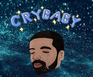 cry baby, Drake, and underground image