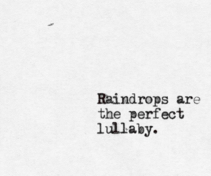 lullaby, raindrops, and quotes image