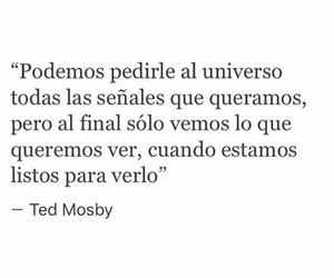 frases+, ted+mosby+, and frases tedmosby universo image