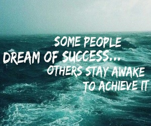 quote, success, and Dream image